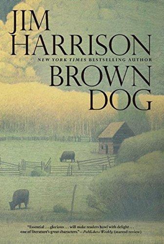 BROWN DOG. Novellas: Harrison, Jim