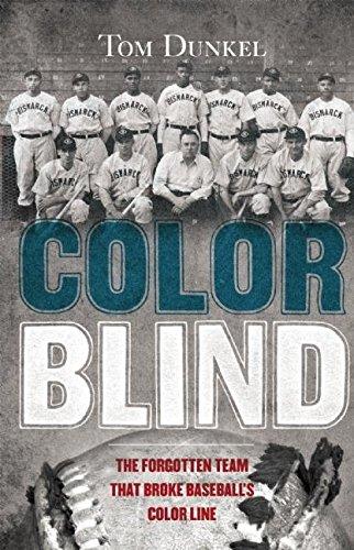 9780802120120: Color Blind: The Forgotten Team That Broke Baseball's Color Line