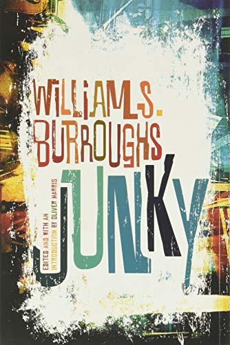 "9780802120427: Junky: The Definitive Text of ""Junk"""