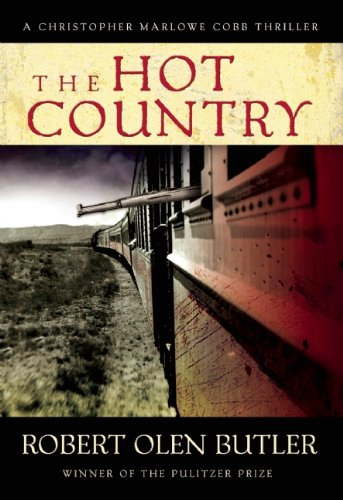 The Hot Country (Christopher Marlowe Cobb Thriller (1))