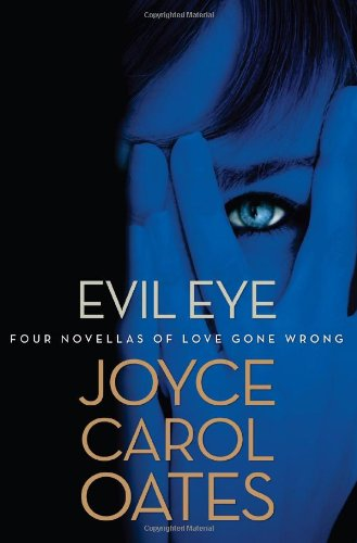 9780802120472: Evil Eye: Four Novellas of Love Gone Wrong