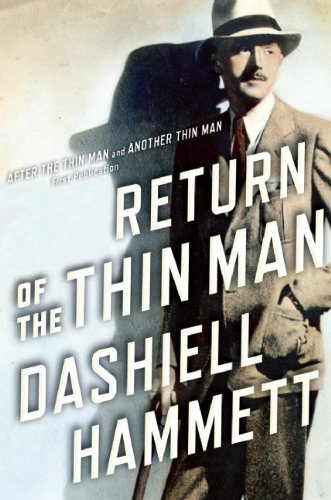 9780802120502: Return of the Thin Man: Two never-before-published novellas featuring Nick & Nora Charles