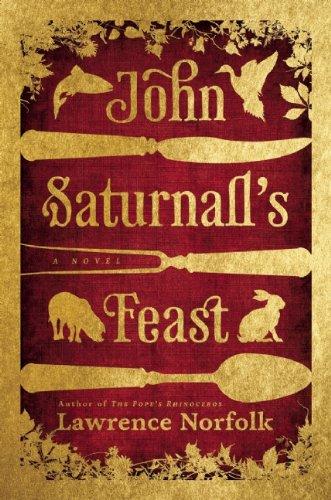 9780802120519: John Saturnall's Feast