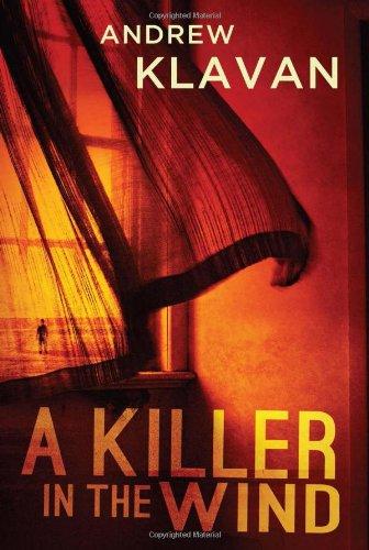 A Killer in the Wind: Andrew Klavan