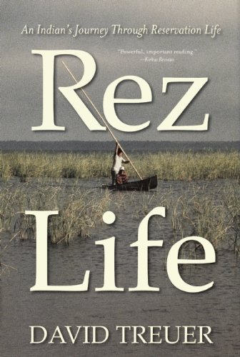 9780802120823: Rez Life: An Indian's Journey Through Reservation Life