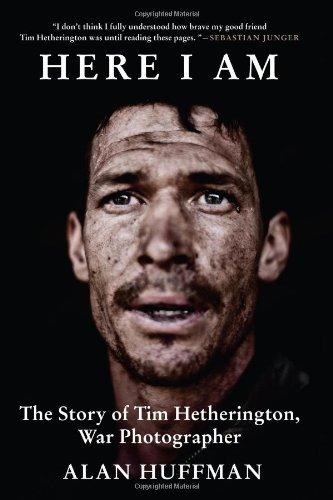9780802120908: Here I Am: The Story of Tim Hetherington, War Photographer
