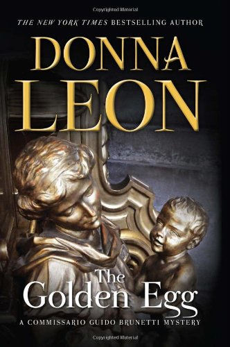 9780802121011: The Golden Egg (Commissario Guido Brunetti Mysteries)