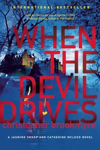 9780802121158: When the Devil Drives: A Jasmine Sharp and Catherine McLeod Novel (Jasmine Sharp and Catherine McLeod Novels)