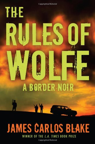 9780802121295: The Rules of Wolfe (Border Noir)