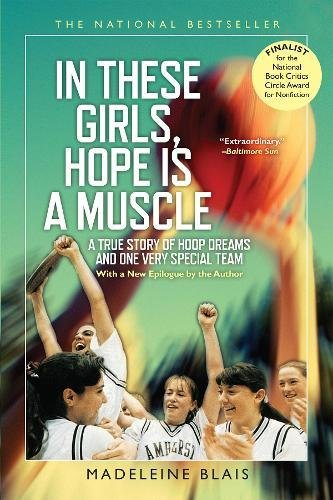 9780802121455: In These Girls, Hope Is A Muscle