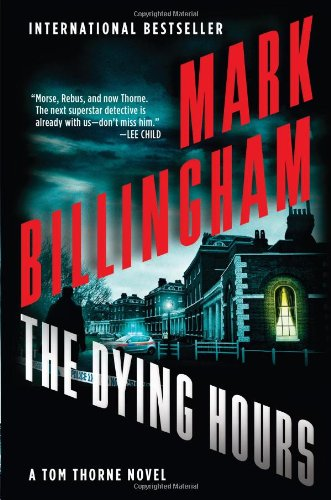 9780802121486: The Dying Hours (Tom Thorne)