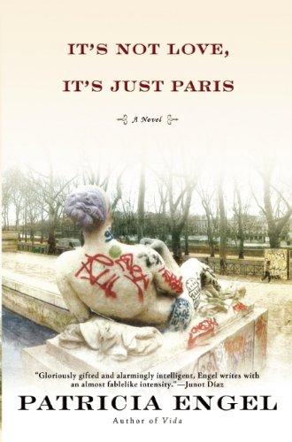 9780802121516: It's Not Love, It's Just Paris