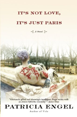 It's Not Love, Its Just Paris - Signed First Edition, Advance Proof