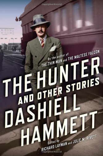 The Hunter and Other Stories: Hammett, Dashiell