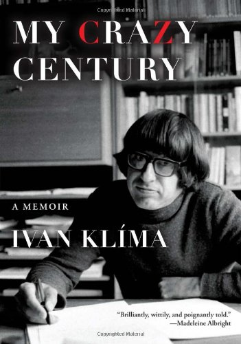 My Crazy Century: A Memoir (Signed First Edition): Ian Klima