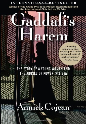 9780802121721: Gaddafi's Harem: The Story of a Young Woman and the Abuses of Power in Libya