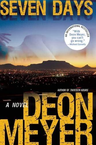 9780802121745: Seven Days: A Benny Griessel Novel (Benny Griessel Mysteries)