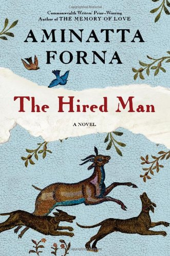 The Hired Man (Signed First Edition): Aminatta Forna