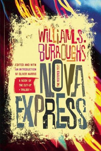 9780802122087: Nova Express: The Restored Text