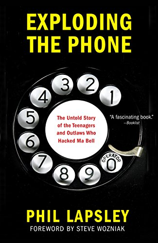 9780802122285: Exploding the Phone: The Untold Story of the Teenagers and Outlaws Who Hacked Ma Bell