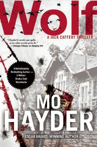 9780802122506: Wolf (Jack Caffery Thriller)