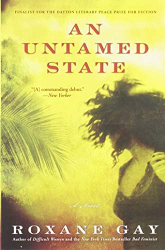 9780802122513: An Untamed State