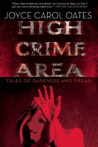 9780802122650: High Crime Area: Tales of Darkness and Dread