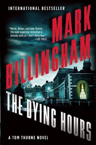 9780802122681: The Dying Hours (The DI Tom Thorne Series)