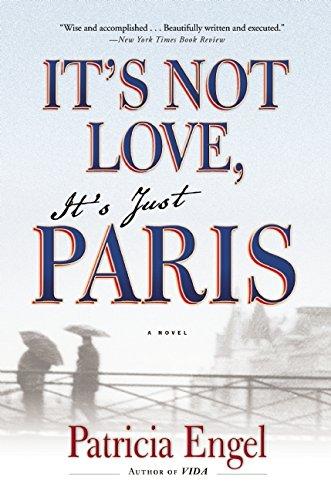 9780802122698: It's Not Love, It's Just Paris