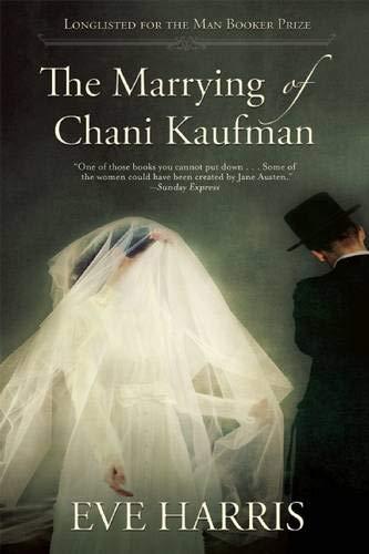 9780802122735: The Marrying of Chani Kaufman
