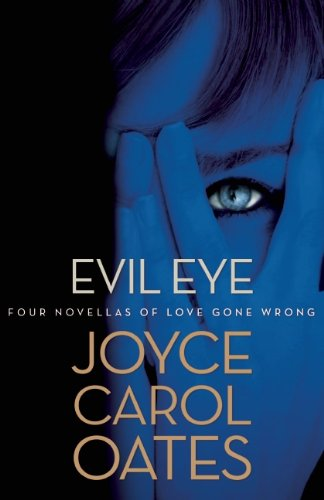 9780802122889: Evil Eye: Four Novellas of Love Gone Wrong