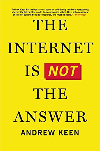 9780802123138: The Internet Is Not the Answer