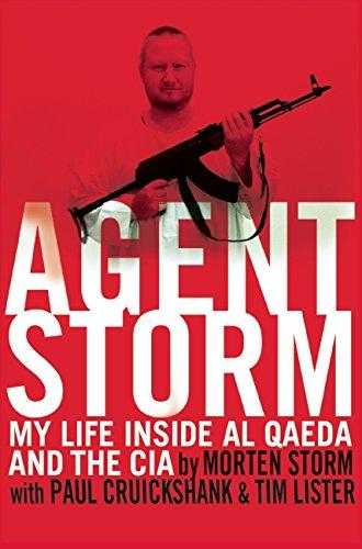 9780802123145: Agent Storm: My Life Inside Al Qaeda and the CIA