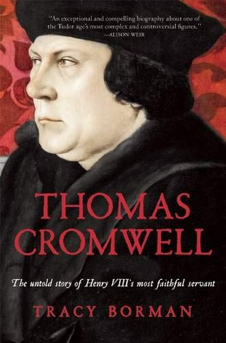9780802123176: Thomas Cromwell: The Untold Story of Henry VIII's Most Faithful Servant