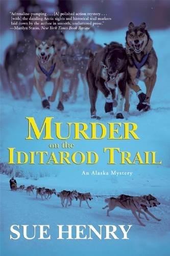 9780802123398: Murder on the Iditarod Trail (Alaska Mysteries)