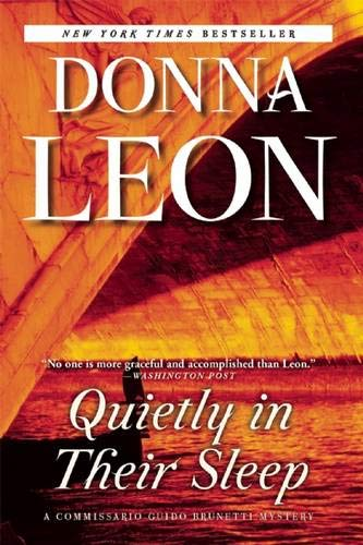 9780802123824: Quietly in Their Sleep: A Commissario Guido Brunetti Mystery