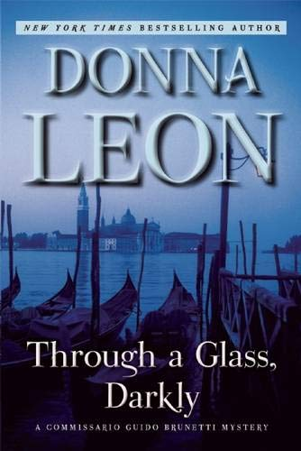 9780802123831: Through a Glass, Darkly: A Commissario Guido Brunetti Mystery