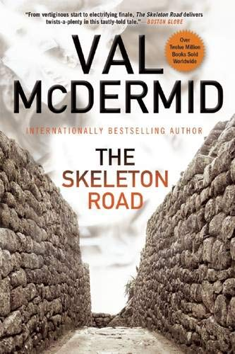 9780802124210: The Skeleton Road