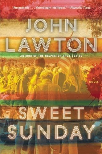 Sweet Sunday: A Novel: John Lawton