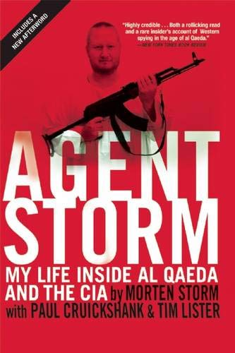 9780802124296: Agent Storm: My Life Inside Al Qaeda and the CIA