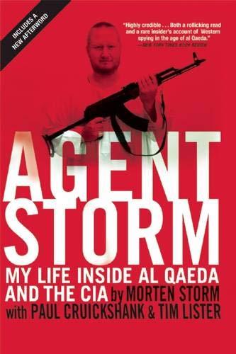 9780802124296: Agent Storm: My Life Inside al Qaeda and the CIA