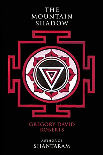 The Mountain Shadow (Hardcover): Gregory David Roberts