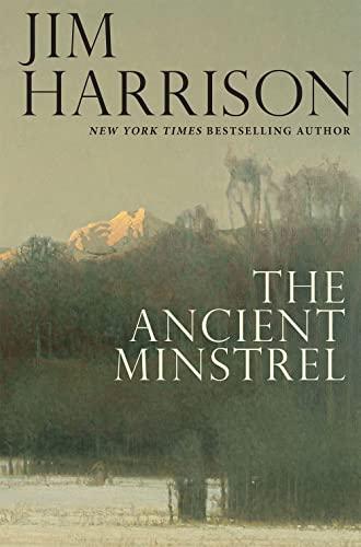 9780802124562: The Ancient Minstrel: Novellas