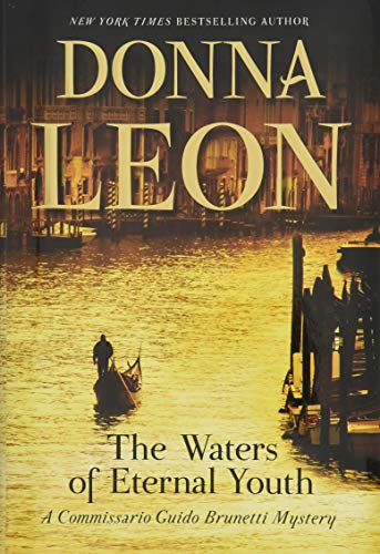 9780802124807: The Waters of Eternal Youth (Commissario Guido Brunetti Mystery)