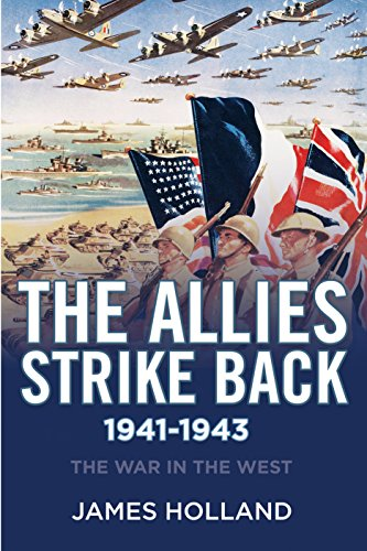 9780802125606: The Allies Strike Back, 1941-1943 (War in the West)