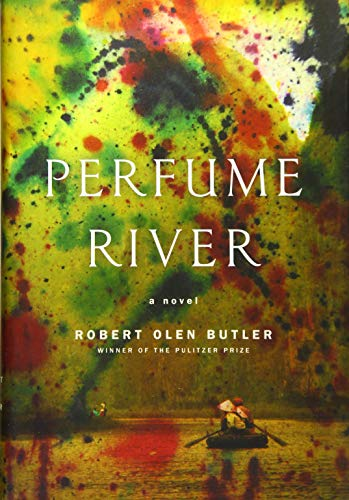 Perfume River (Signed; First Edition, First Printing): Butler, Robert Olen