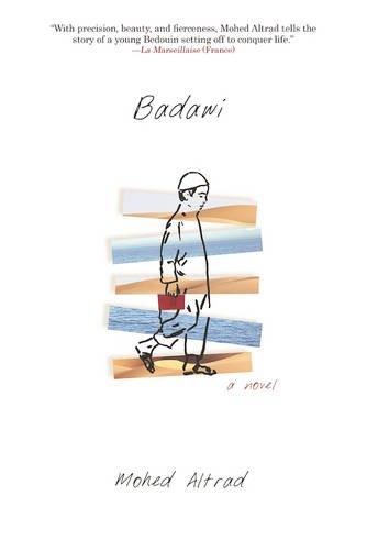 9780802125798: Badawi: A Novel