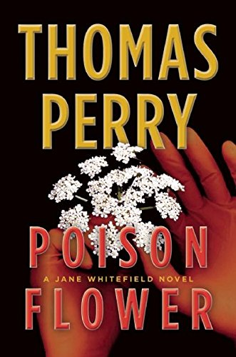 Poison Flower: A Jane Whitefield Novel