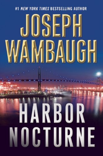 Harbor Nocturne: Wambaugh, Joseph