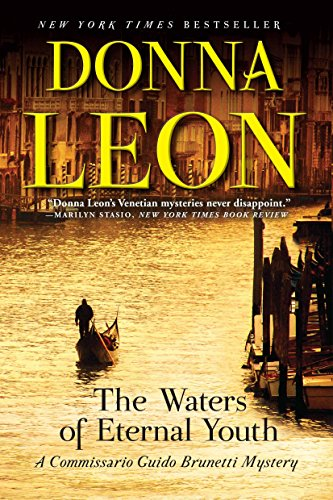 9780802126375: The Waters of Eternal Youth (A Commissario Guido Brunetti Mystery)